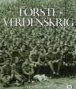 """""""Første verdenskrig"""" av H.P Willmott"""