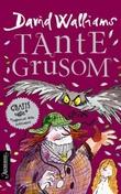 """""""Tante Grusom"""" av David Walliams"""