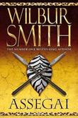 """Assegai"" av Wilbur Smith"