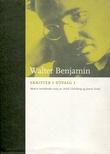 """""""Skrifter i utvalg I"""" av Walter Benjamin"""