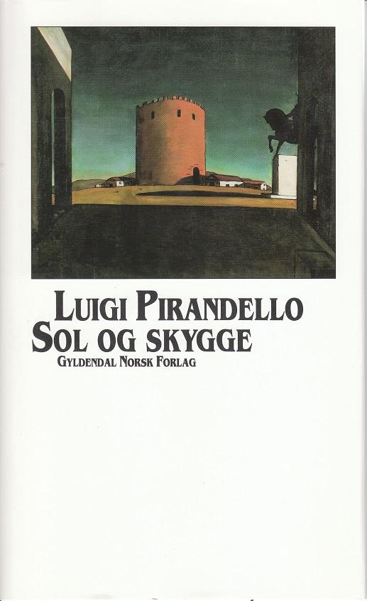 """""""Sol og skygge - noveller"""" av Luigi Pirandello"""