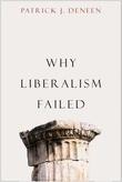 """""""Why liberalism failed"""" av Patrick J. Deneen"""