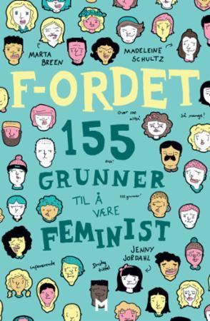 """""""F-ordet - 155 grunner til å være feminist"""" av Marta Breen"""