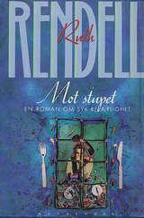 """""""Mot stupet"""" av Ruth Rendell"""