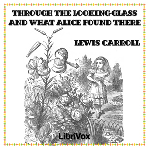 """Through the Looking-Glass - (version 2)"" av Lewis Carroll"