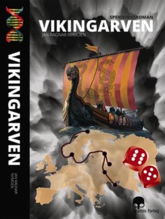 """Vikingarven - spenningsroman"" av Jan Ragnar Nymoen"