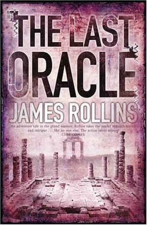 """The Last Oracle"" av James Rollins"