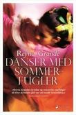 """""""Danser med sommerfugler - roman"""" av Reyna Grande"""