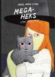 """""""Megaheks"""" av Simon Hanselmann"""