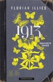"""""""1913 - århundrets sommer"""" av Florian Illies"""