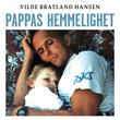 """""""Pappas hemmelighet"""" av Vilde Bratland Hansen"""