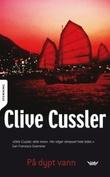 """""""På dypt vann"""" av Clive Cussler"""