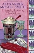 """Friends, lovers, chocolate"" av Alexander McCall Smith"