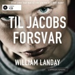 """Til Jacobs forsvar"" av William Landay"