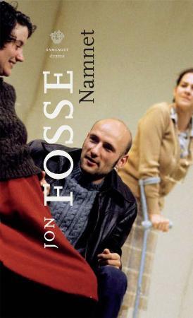 """""""Namnet - skodespel"""" av Jon Fosse"""