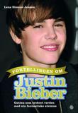 """""""Fortellingen om Justin Bieber - gutten som erobret verden med sin fantastiske stemme"""" av Lena Simone Jensen"""