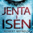 """""""Jenta i isen"""" av Robert Bryndza"""