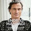 """""""Endelig mandag! - 10 bud for å elske hverdagen og nå målene du har satt deg"""" av Petter A. Stordalen"""