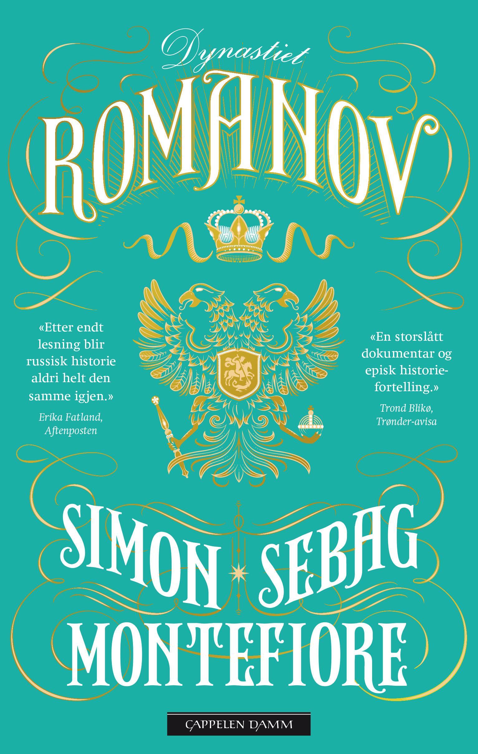 """Dynastiet Romanov - 1613-1918"" av Simon Sebag Montefiore"