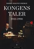 """""""Kongens taler - Bind I"""" av Bjørn Magnus Berge"""