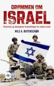 """""""Drømmen om Israel - historiske og ideologiske forutsetninger for staten Israel"""" av Nils A. Butenschøn"""