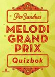 """Melodi Grand Prix quizbok"" av Per Sundnes"