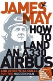 """How to land an A330 Airbus"" av James May"
