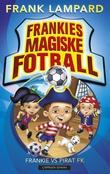 """""""Frankie vs Pirat FK"""" av Frank Lampard"""
