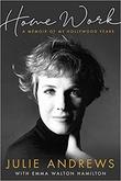 """""""Home Work - A Memoir of My Hollywood Years"""" av Julie Andrews"""
