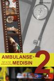 """Ambulansemedisin 2 - vg2 og vg3 ambulansefag"" av Jon Richardsen"