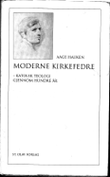 """""""Moderne kirkefedre katolsk teologi gjennom hundre år"""" av Aage Hauken"""