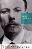 """""""Arne Garborg ein biografi"""" av Tor Obrestad"""