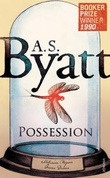 """""""Possession"""" av A.S. Byatt"""