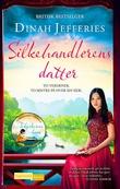 """""""Silkehandlerens datter roman"""" av Dinah Jefferies"""