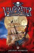 """Vampirater - fryktens tidevann"" av Justin Somper"