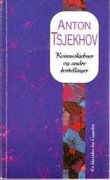 """""""Kvinneskjebner og andre fortellinger"""" av Anton P. Tsjekhov"""