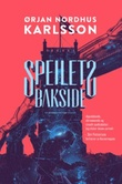 """""""Speilets bakside huset mellom natt og dag bok 2"""" av Ørjan Nordhus Karlsson"""