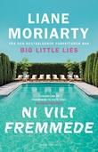 """""""Ni vilt fremmede - et spahotell, ti dager"""" av Liane Moriarty"""
