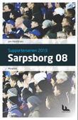"""Sarpsborg 08 - miraklet"" av Jon Henriksen"