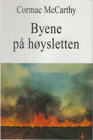 """""""Byene på høysletten - grensetrilogien bd.III"""" av Cormac McCarthy"""