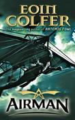 """""""Airman"""" av Eoin Colfer"""