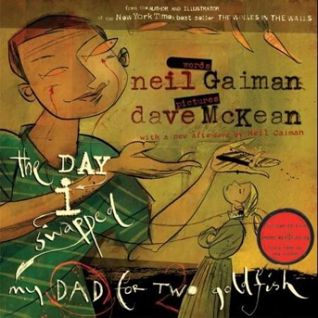 """The day I swapped my dad for two goldfish"" av Neil Gaiman"