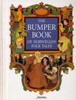 """The bumper book of Norwegian folk tales"" av Peter Christen Asbjørnsen"