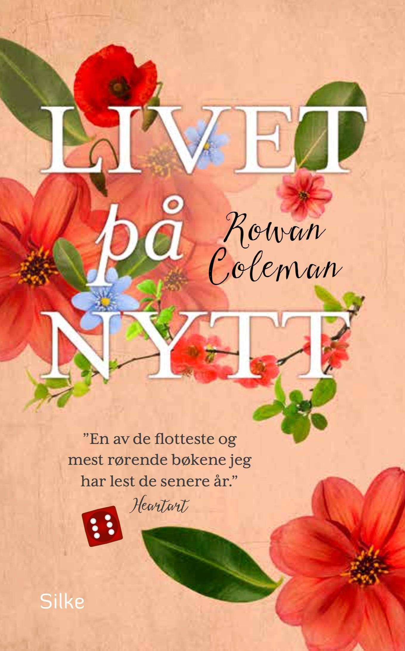 """""""Livet på nytt"""" av Rowan Coleman"""