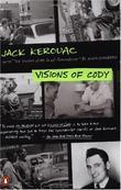 """Visions of Cody"" av Jack Kerouac"