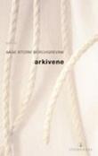 """""""Arkivene - roman"""" av Aage Storm Borchgrevink"""