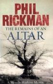 """""""Remains of an Altar A Merrily Watkins Mystery (Merrily Watkins Mysteries)"""" av Phil Rickman"""