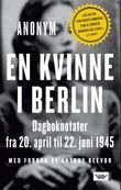 """""""En kvinne i Berlin dagboknotater fra 20. april til 22. juni 1945"""" av Anonym"""