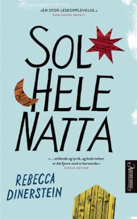 """""""Sol hele natta"""" av Rebecca Dinerstein"""