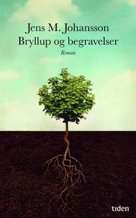 """""""Bryllup og begravelser - roman"""" av Jens M. Johansson"""